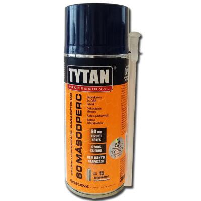Tytan 60 másodperc gyors kézi ragasztóhab 300 ml